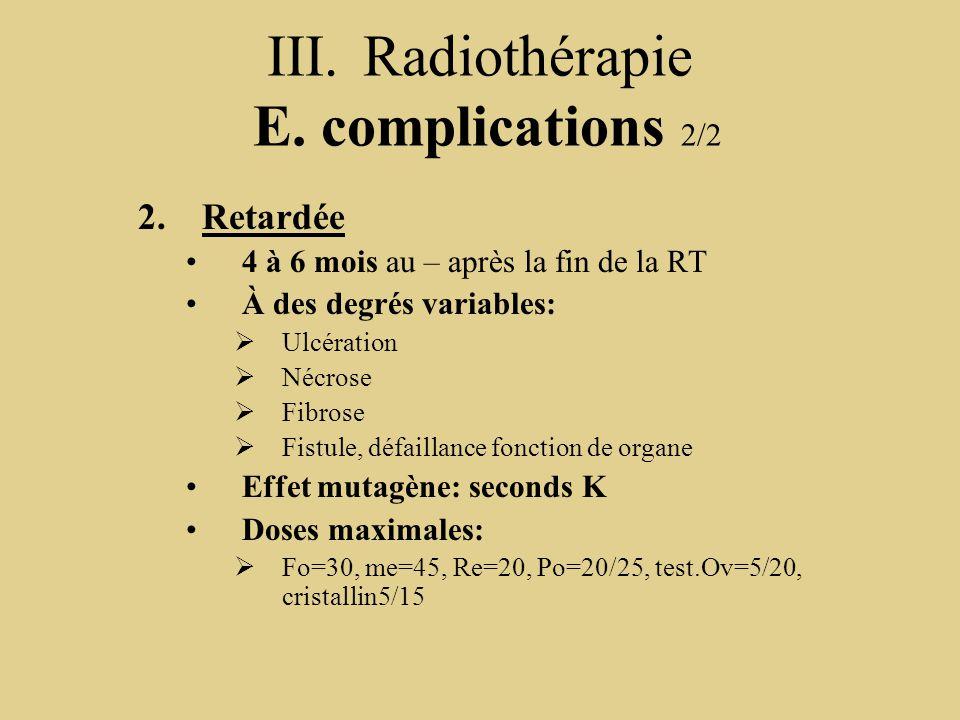 III. Radiothérapie E. complications 2/2
