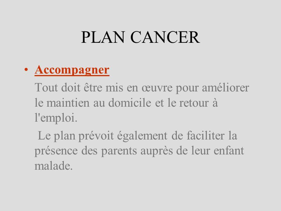 PLAN CANCER Accompagner