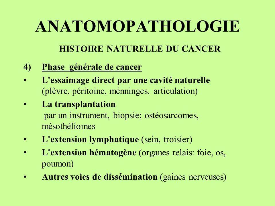 ANATOMOPATHOLOGIE HISTOIRE NATURELLE DU CANCER