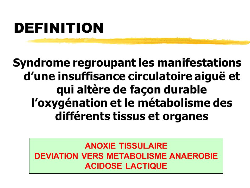 DEVIATION VERS METABOLISME ANAEROBIE