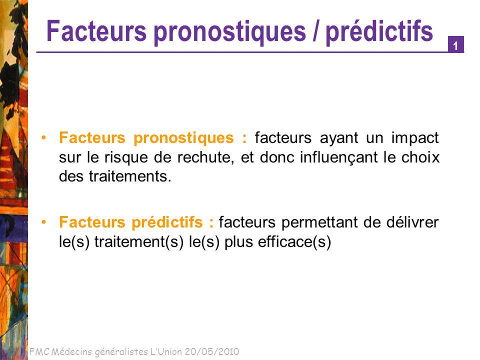 Facteurs pronostiques / prédictifs