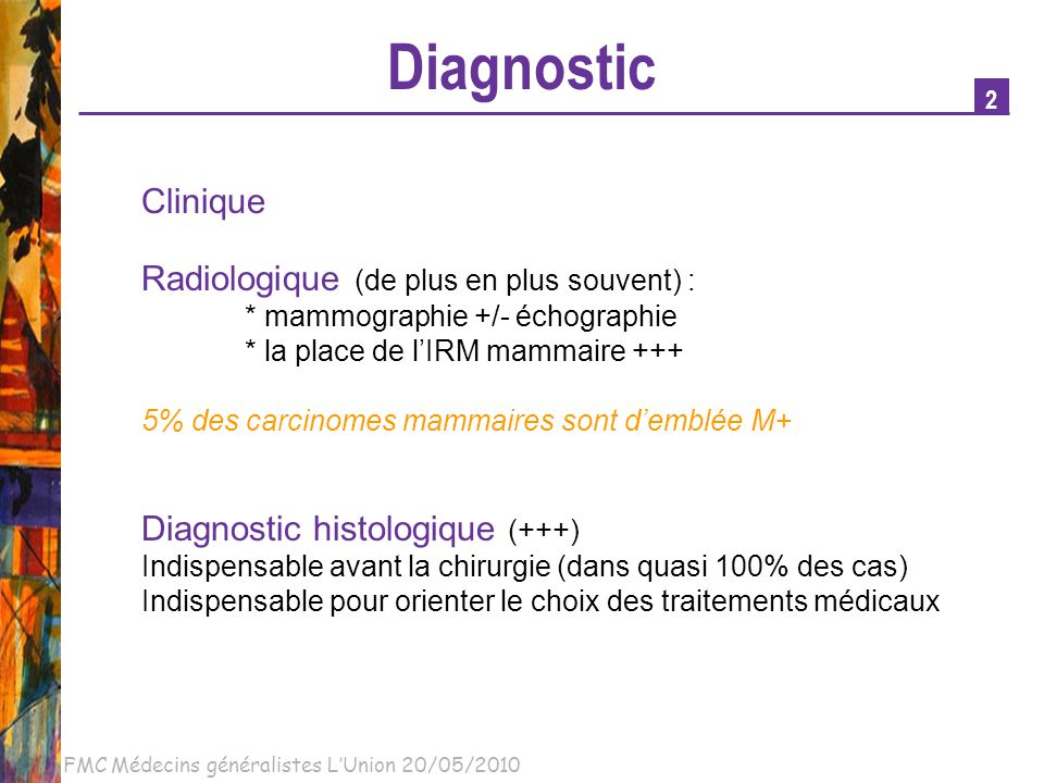 Diagnostic Clinique Radiologique (de plus en plus souvent) :