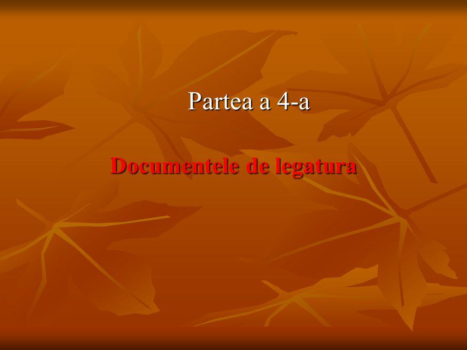 Documentele de legatura