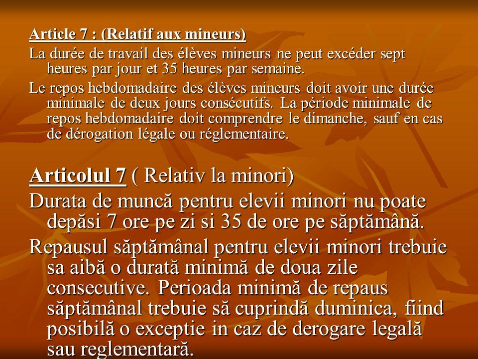 Articolul 7 ( Relativ la minori)