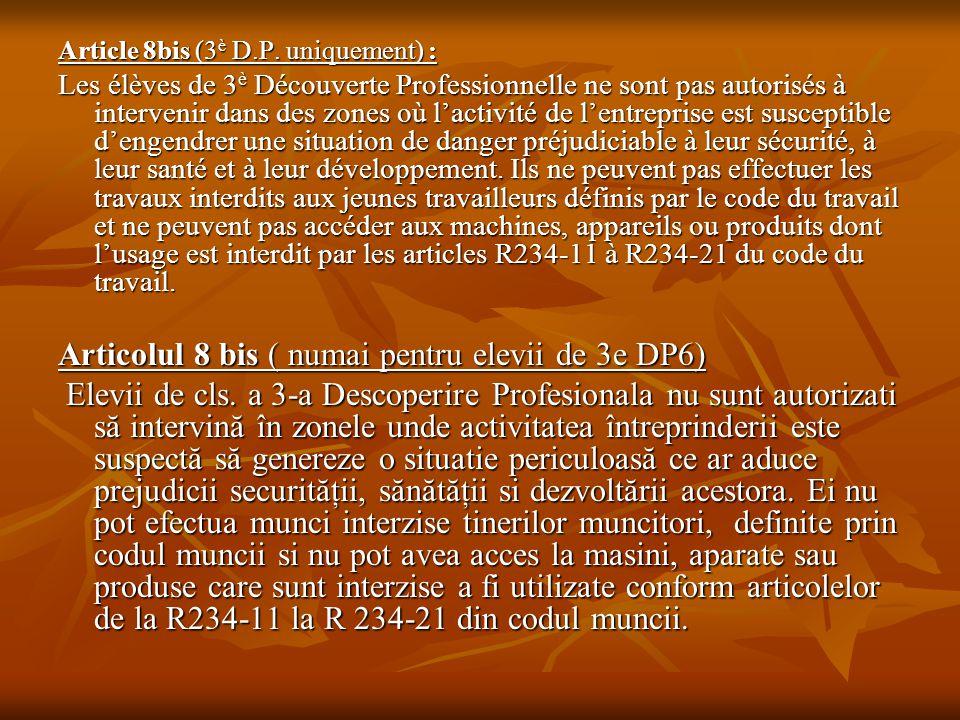Articolul 8 bis ( numai pentru elevii de 3e DP6)