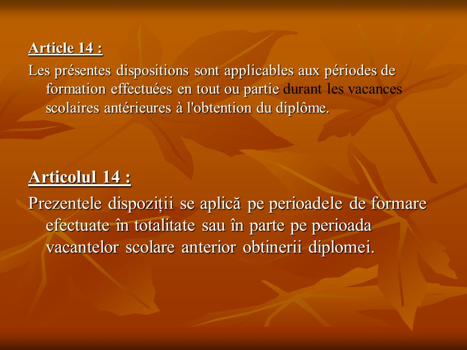Article 14 :