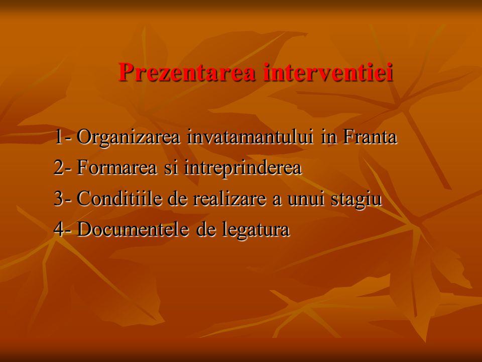 1- Organizarea invatamantului in Franta 2- Formarea si intreprinderea