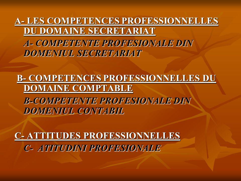 A- LES COMPETENCES PROFESSIONNELLES DU DOMAINE SECRETARIAT