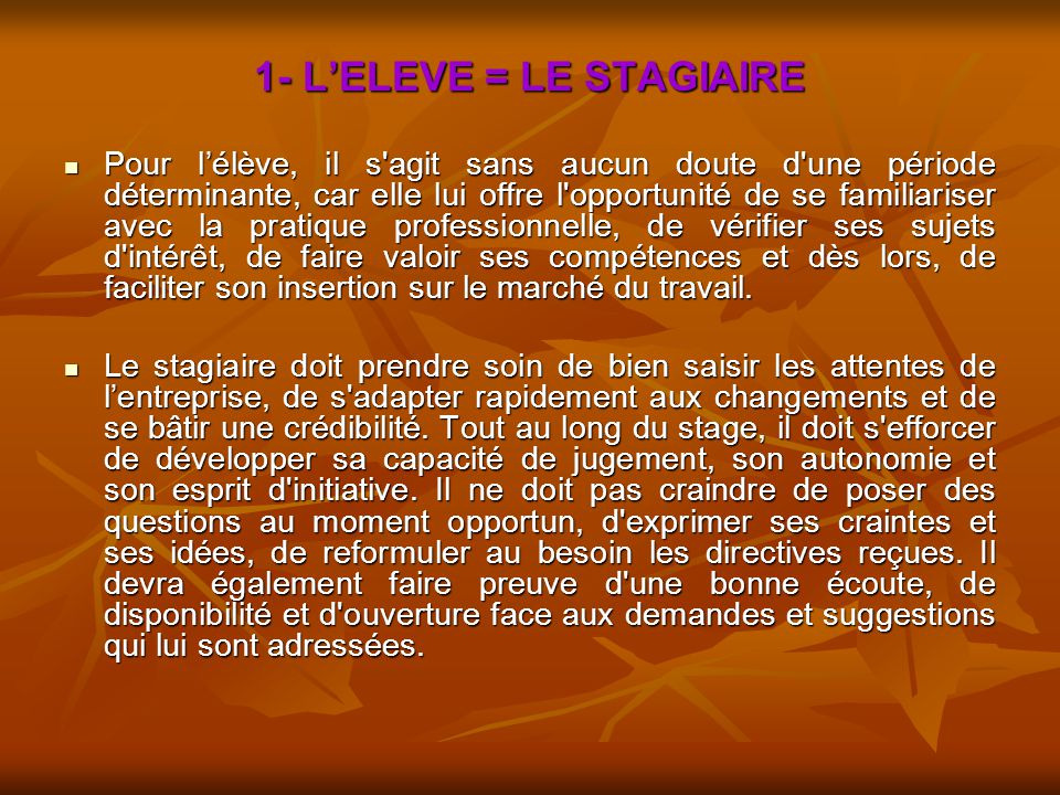 1- L'ELEVE = LE STAGIAIRE