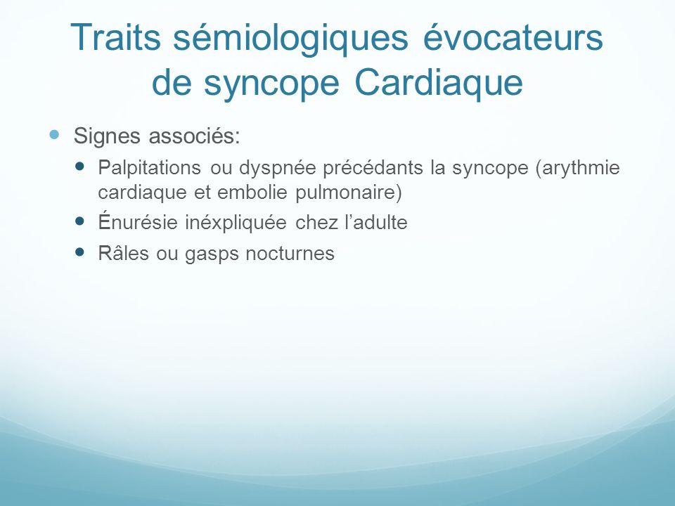 Traits sémiologiques évocateurs de syncope Cardiaque