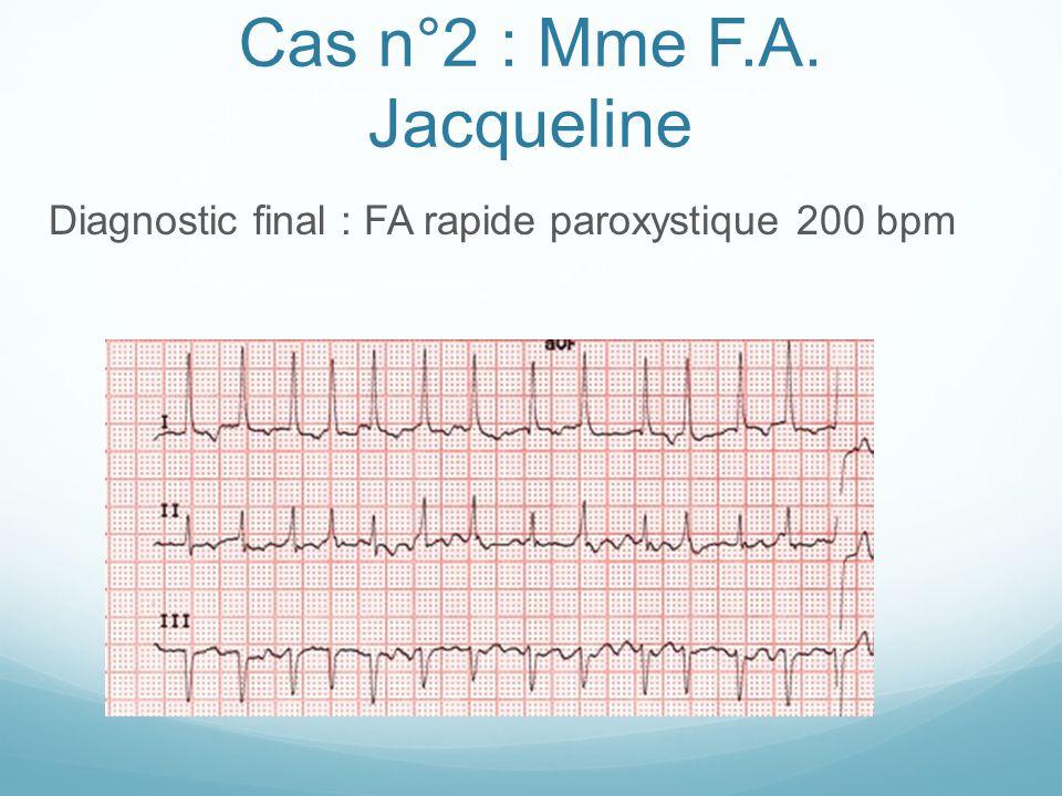 Cas n°2 : Mme F.A. Jacqueline