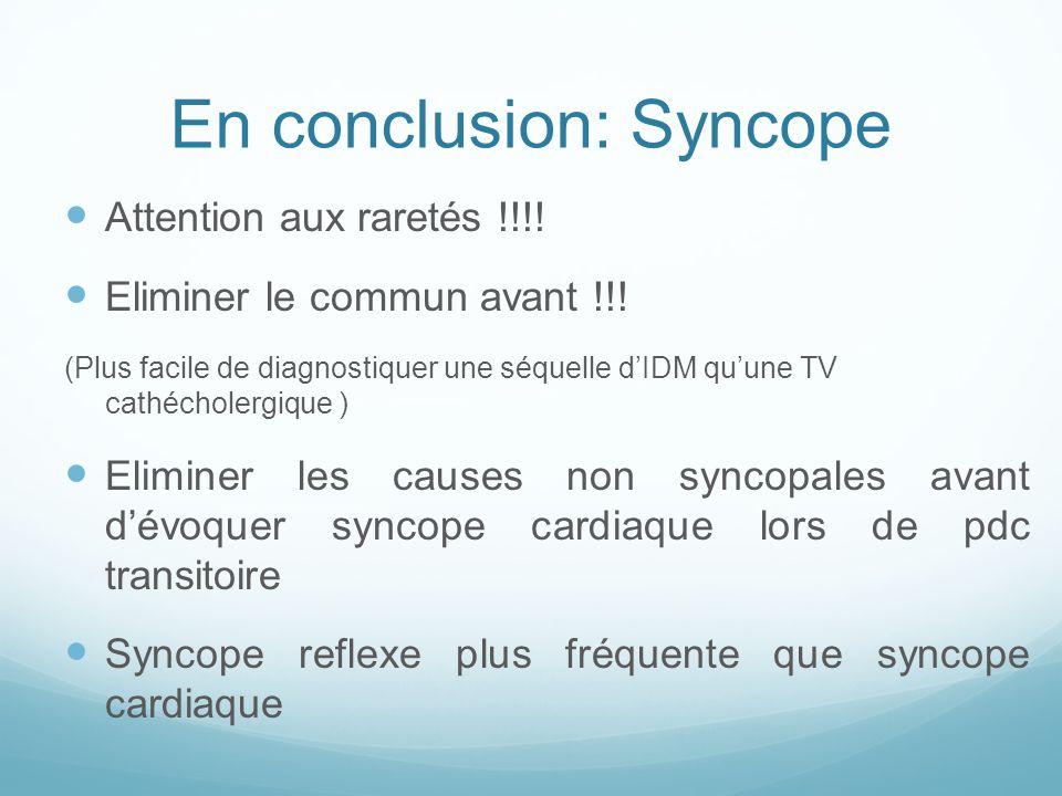 En conclusion: Syncope
