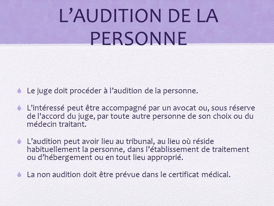 L'AUDITION DE LA PERSONNE