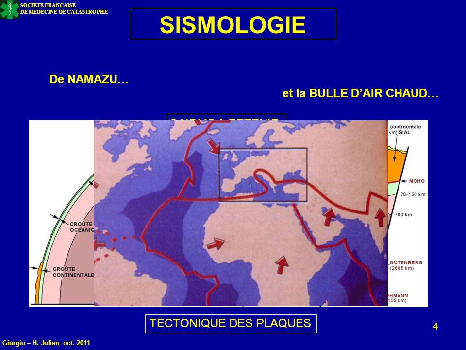 SISMOLOGIE De NAMAZU… et la BULLE D'AIR CHAUD… 3 NOMS A RETENIR