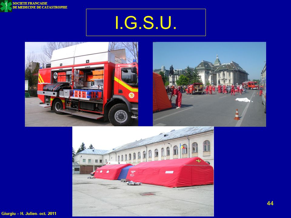 I.G.S.U. Giurgiu – H. Julien- oct. 2011 SOCIETE FRANCAISE