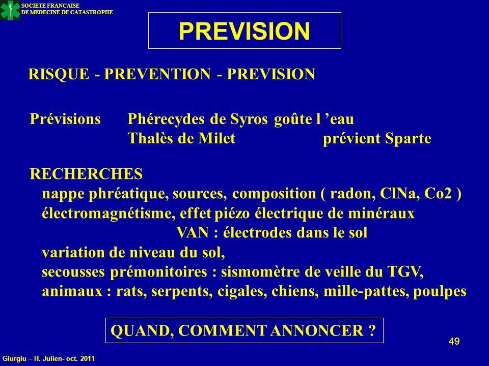 PREVISION RISQUE - PREVENTION - PREVISION