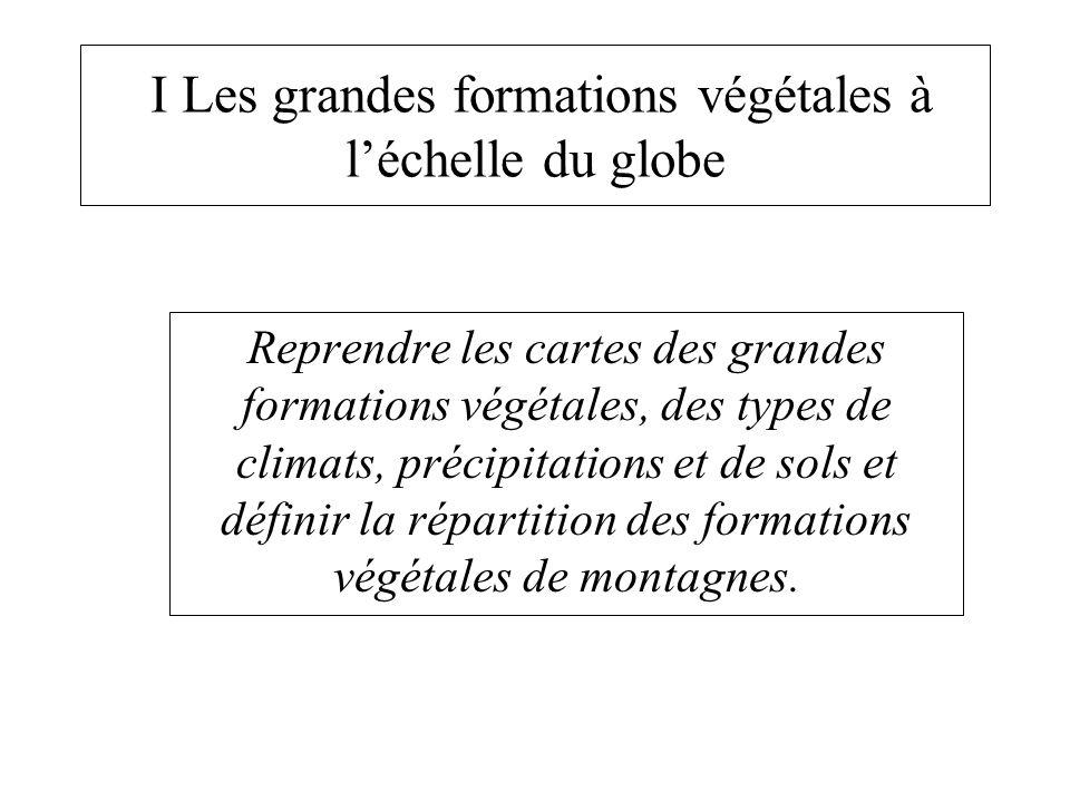 I Les grandes formations végétales à l'échelle du globe