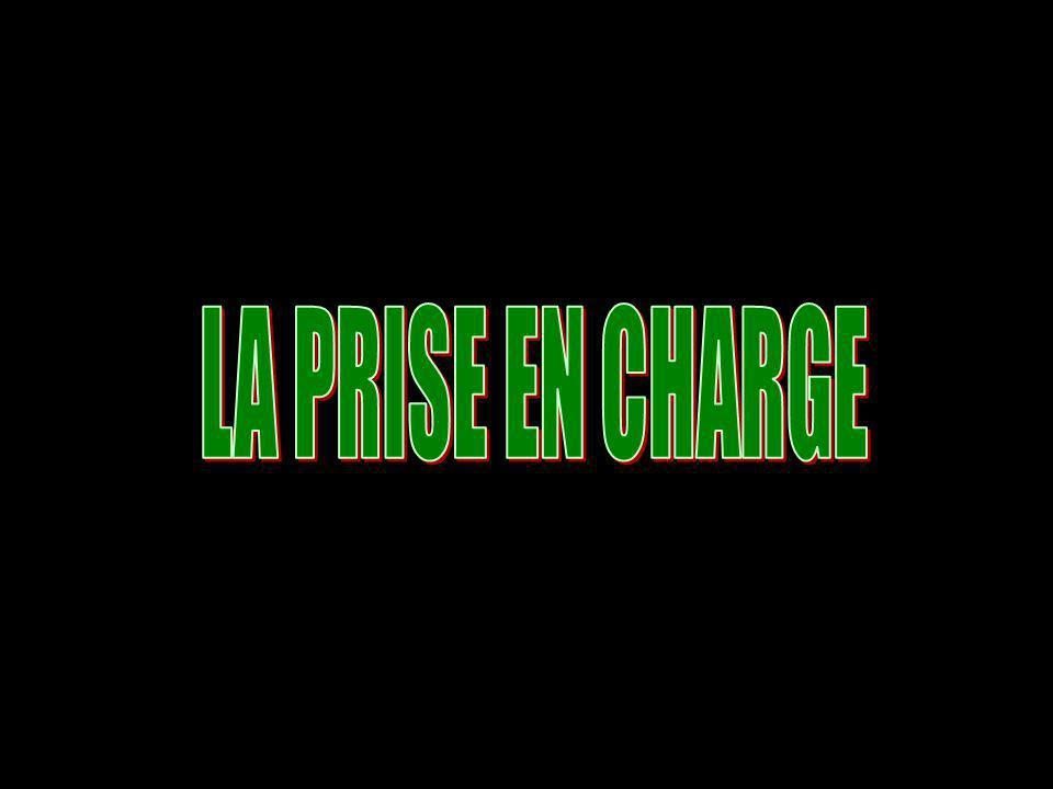 LA PRISE EN CHARGE