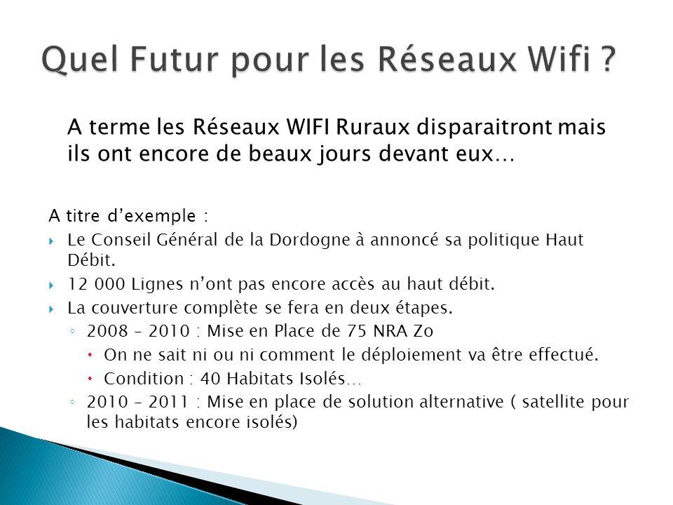 Quel Futur pour les Réseaux Wifi