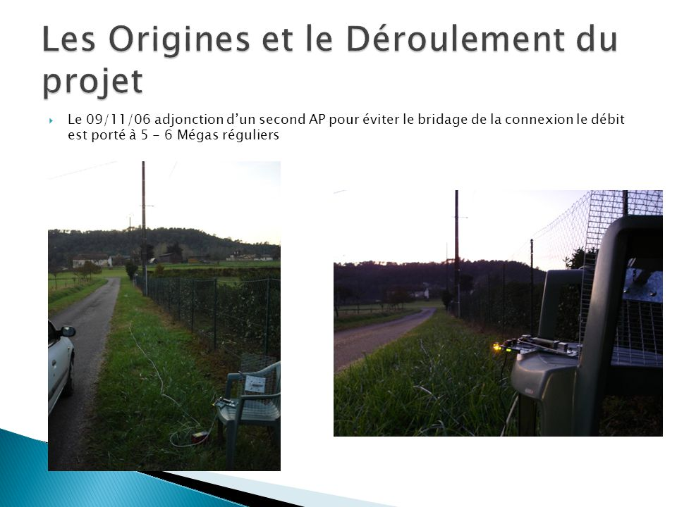 Les Origines et le Déroulement du projet