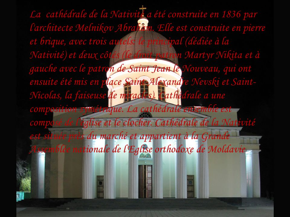 La cathédrale de la Nativité a été construite en 1836 par l architecte Melnikov Abraham.