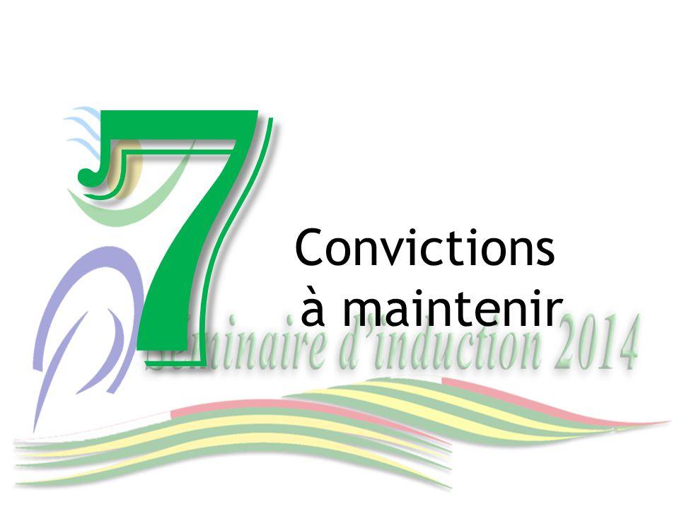 7 Convictions à maintenir