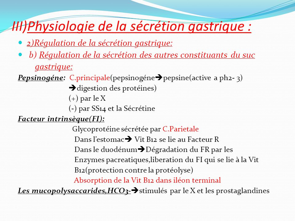 III)Physiologie de la sécrétion gastrique :
