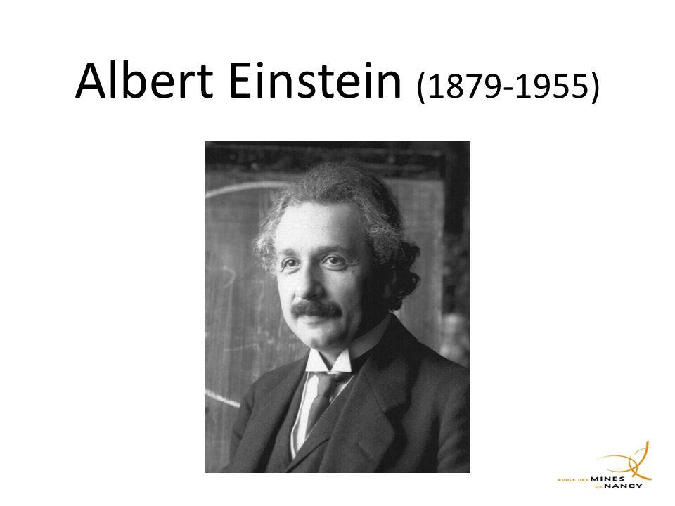 Albert Einstein (1879-1955) Physicien théoricien allemand puis américain a la fin de sa vie.