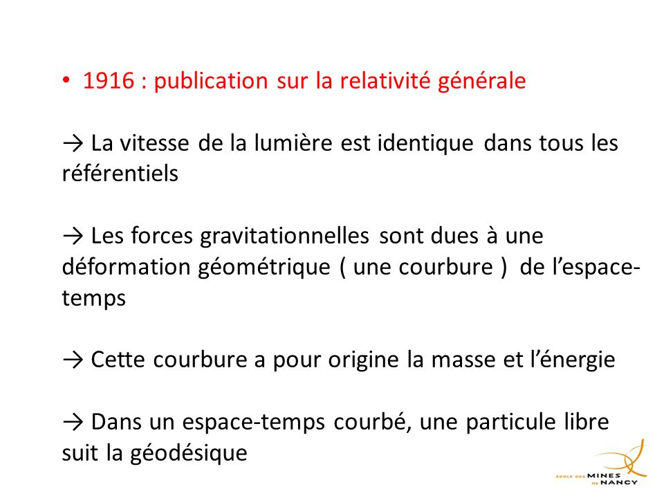 1916 : publication sur la relativité générale