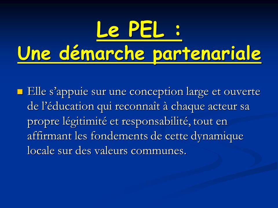 Le PEL : Une démarche partenariale