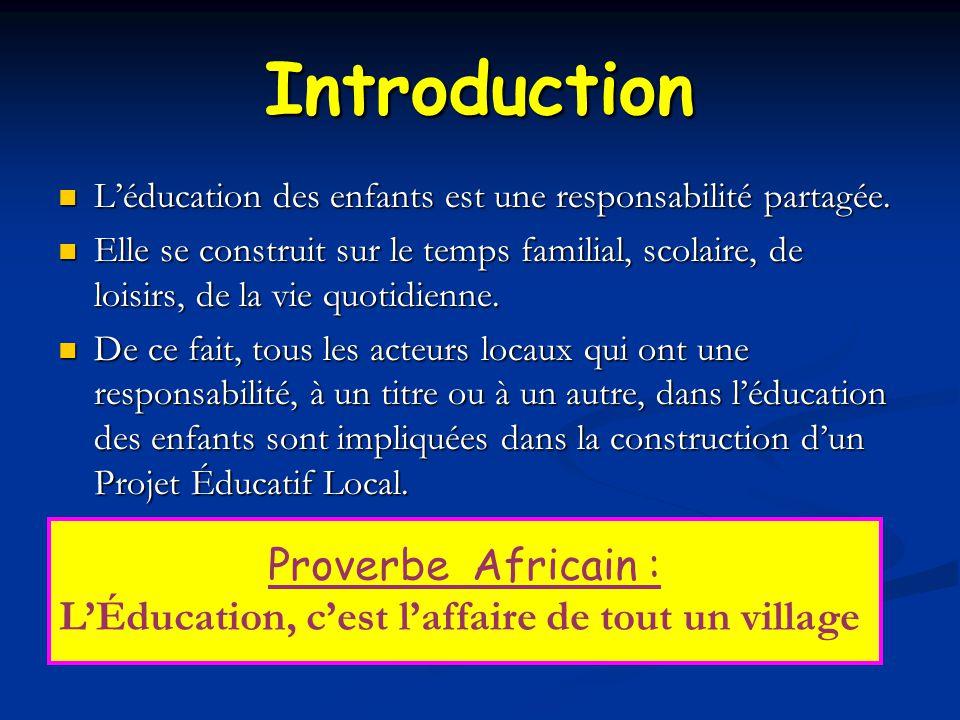 L'Éducation, c'est l'affaire de tout un village