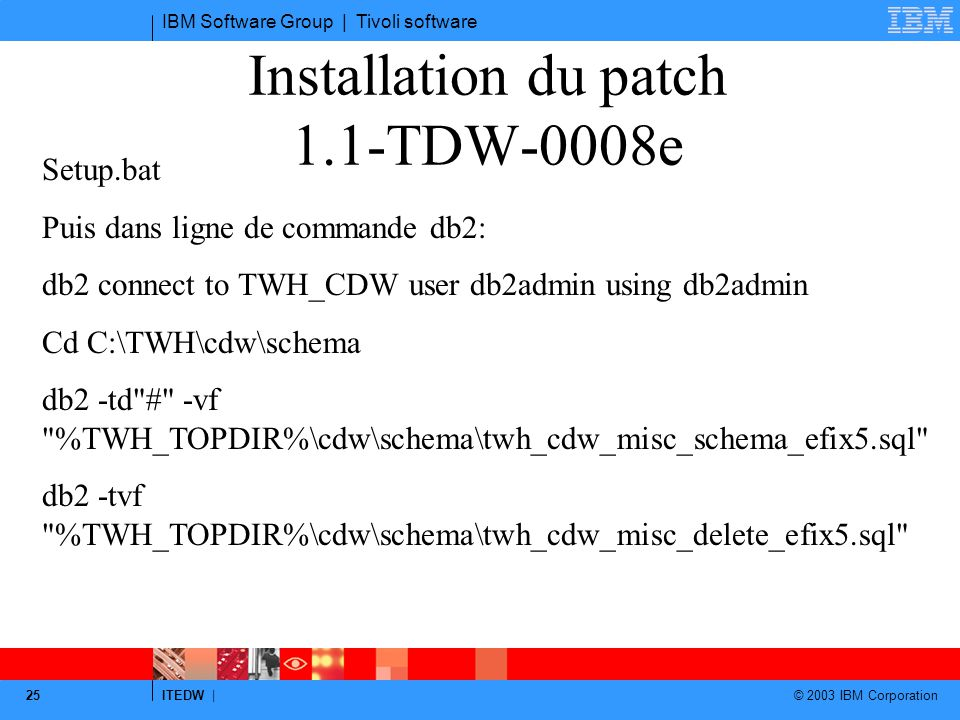 Installation du patch 1.1-TDW-0008e