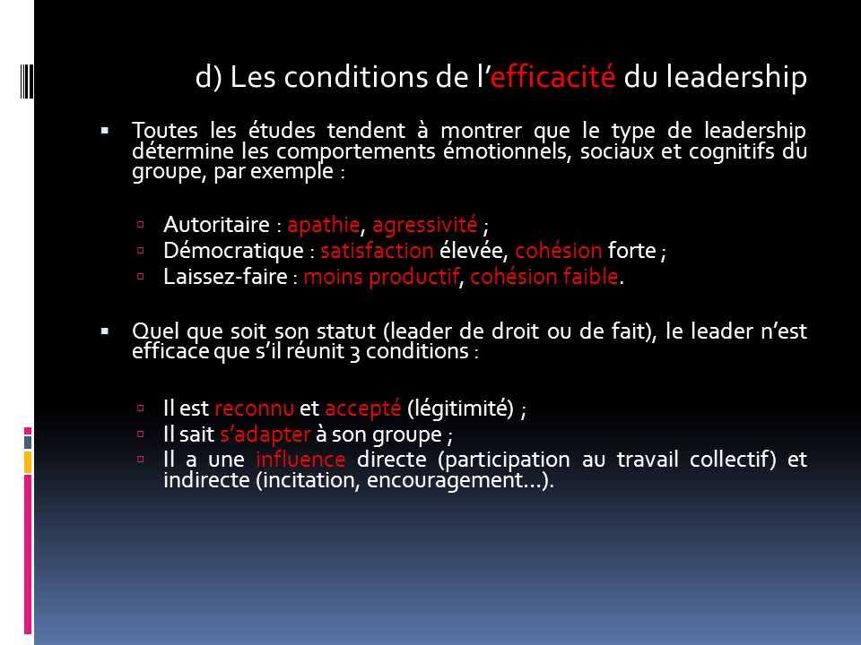 d) Les conditions de l'efficacité du leadership