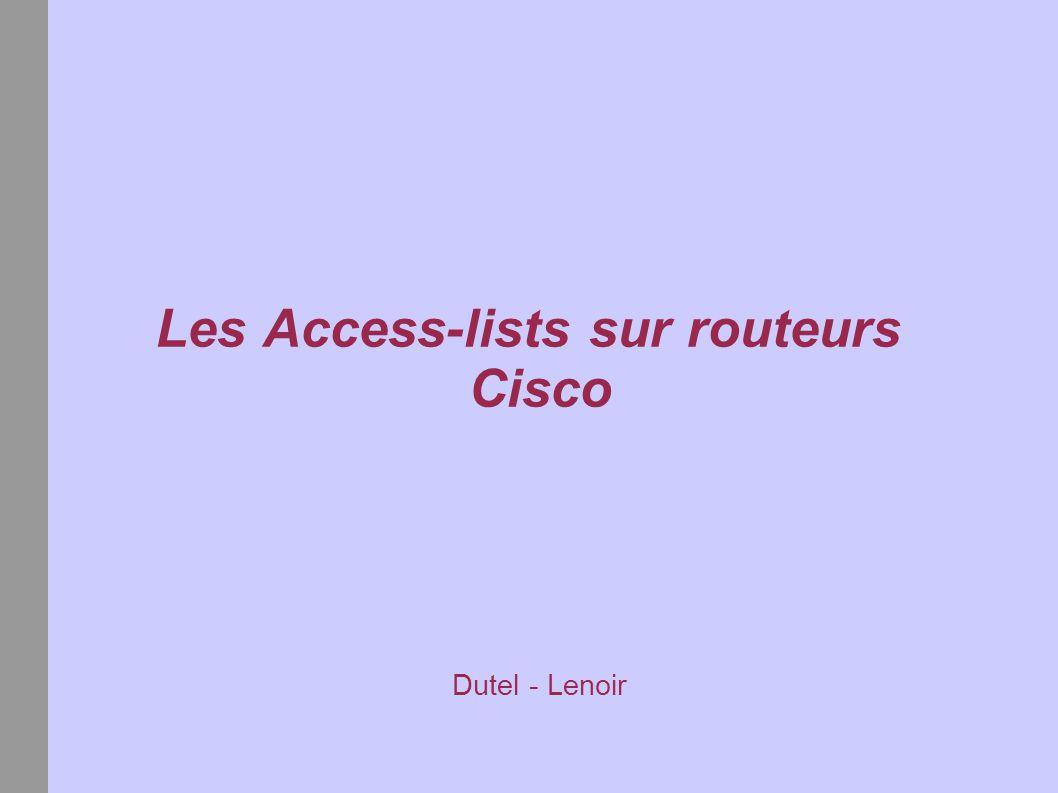 Les Access-lists sur routeurs Cisco