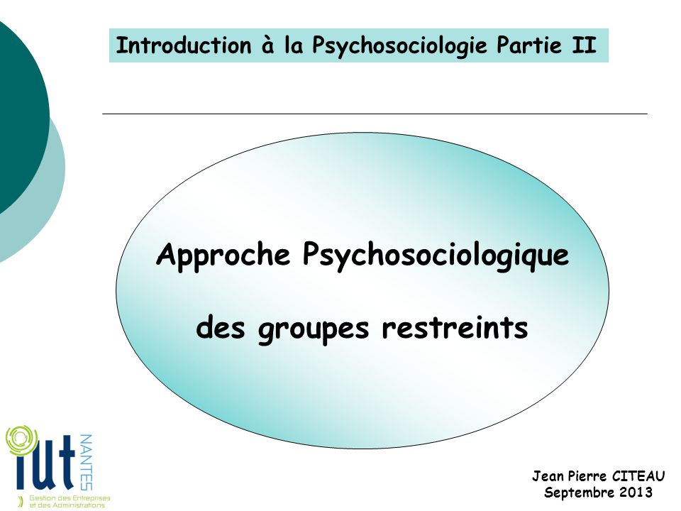 Approche Psychosociologique des groupes restreints