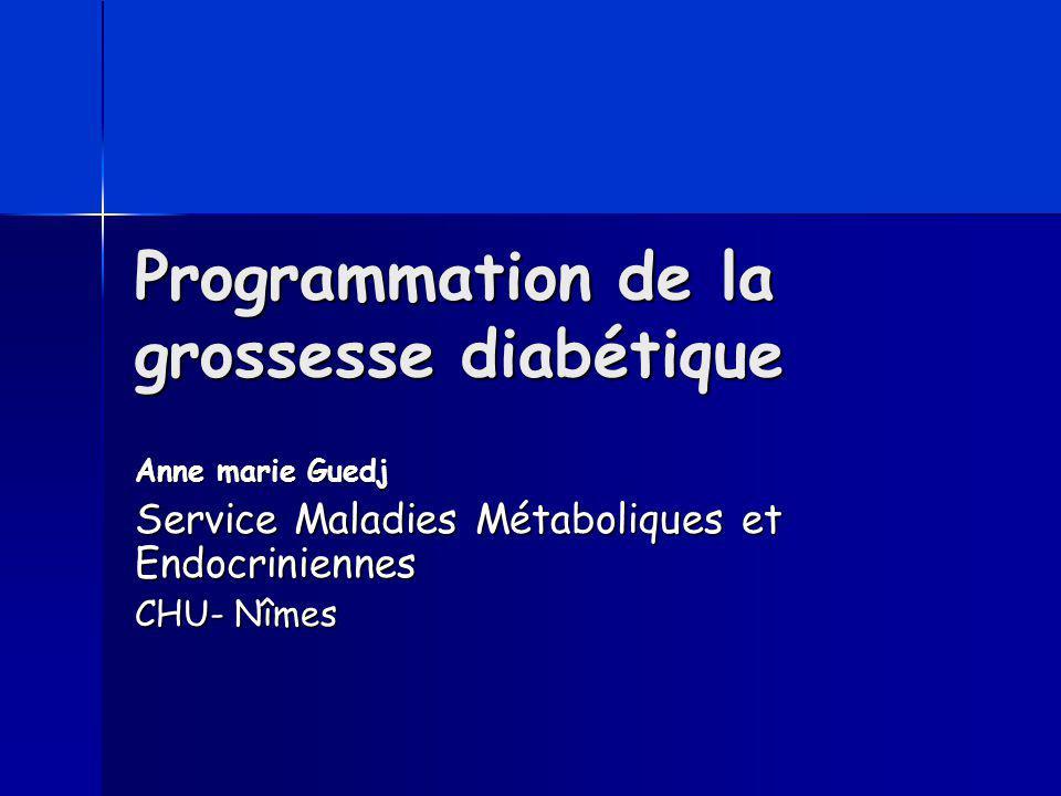 Programmation de la grossesse diabétique