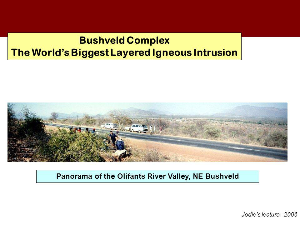 Bushveld Complex The World's Biggest Layered Igneous Intrusion