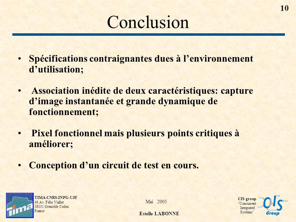 Conclusion Spécifications contraignantes dues à l'environnement d'utilisation;