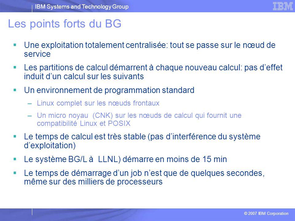 Les points forts du BG Une exploitation totalement centralisée: tout se passe sur le nœud de service.