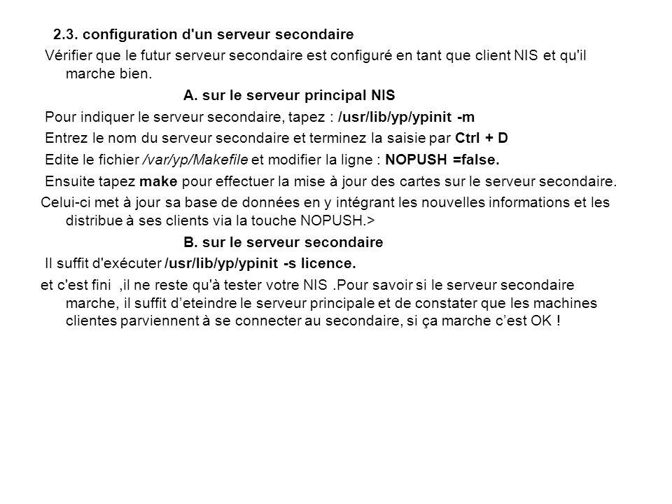 2.3. configuration d un serveur secondaire