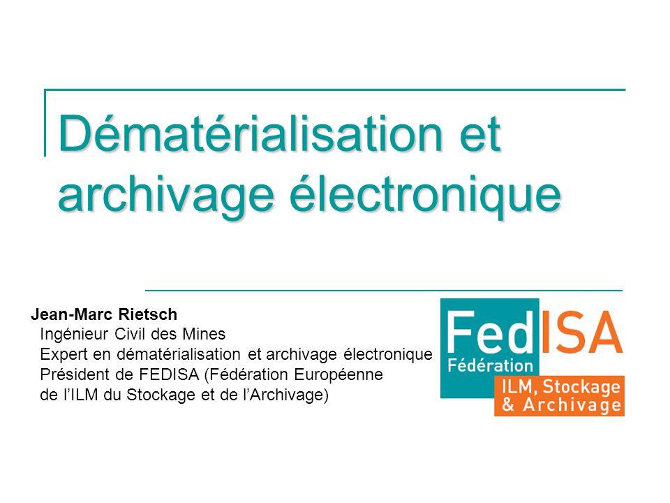 Dématérialisation et archivage électronique