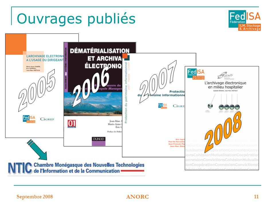 Ouvrages publiés 2007 2006 2005 2008 Septembre 2008 ANORC
