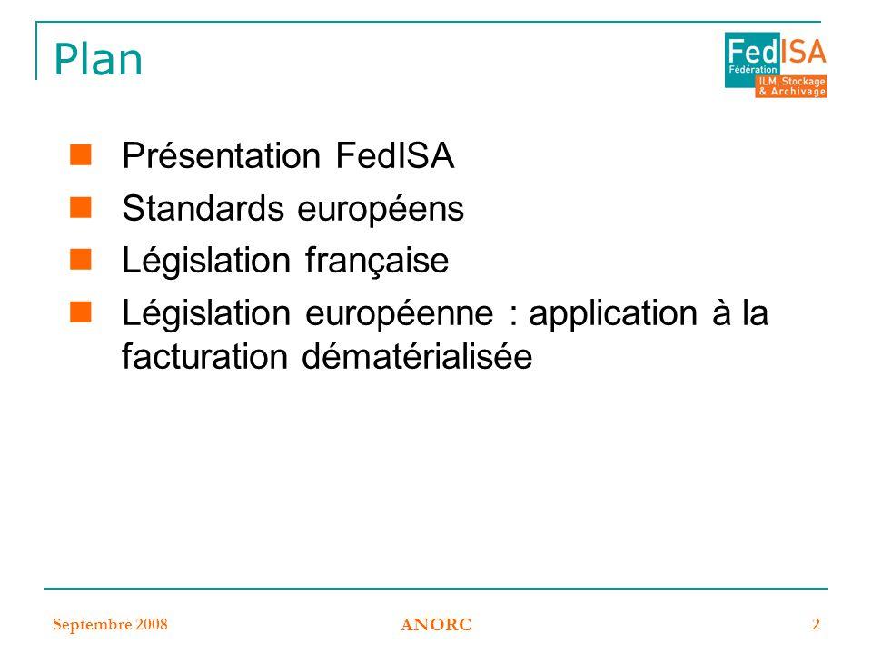 Plan Présentation FedISA Standards européens Législation française