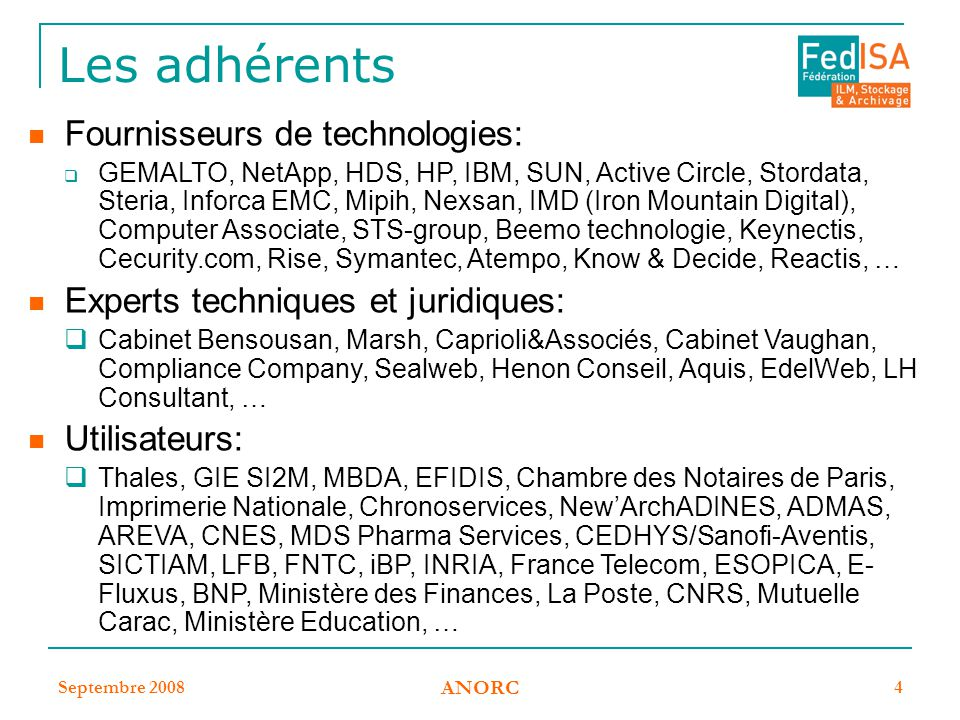 Les adhérents Fournisseurs de technologies: