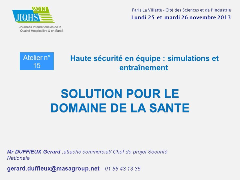 SOLUTION POUR LE DOMAINE DE LA SANTE