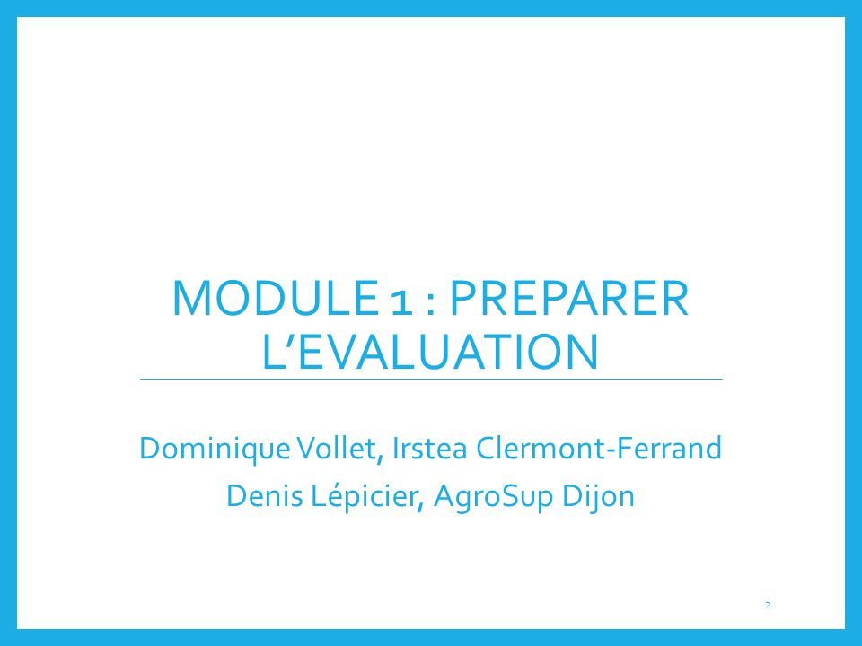 Module 1 : PREPARER L'EVALUATION