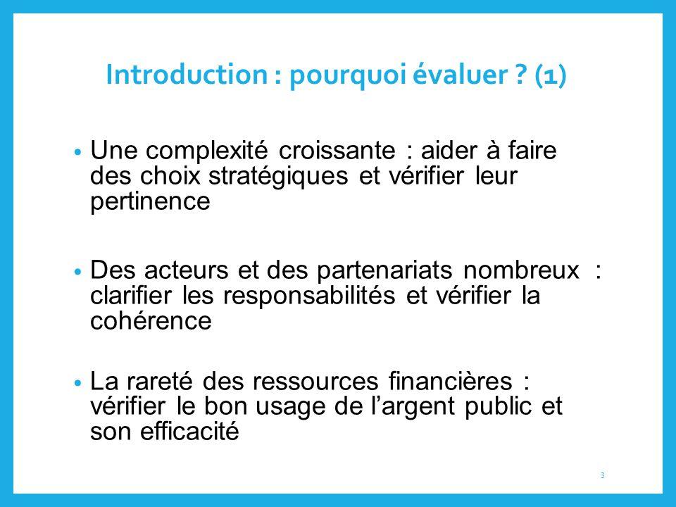 Introduction : pourquoi évaluer (1)