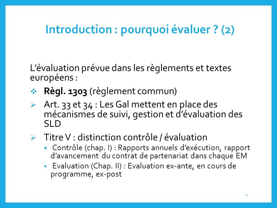 Introduction : pourquoi évaluer (2)