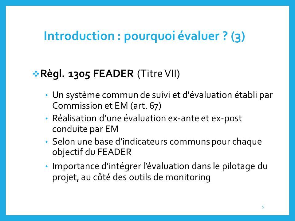 Introduction : pourquoi évaluer (3)