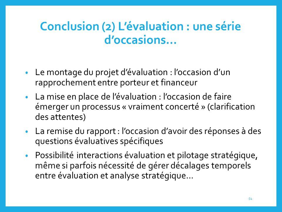 Conclusion (2) L'évaluation : une série d'occasions…